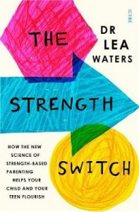 The strength switch by Dr Lea Waters